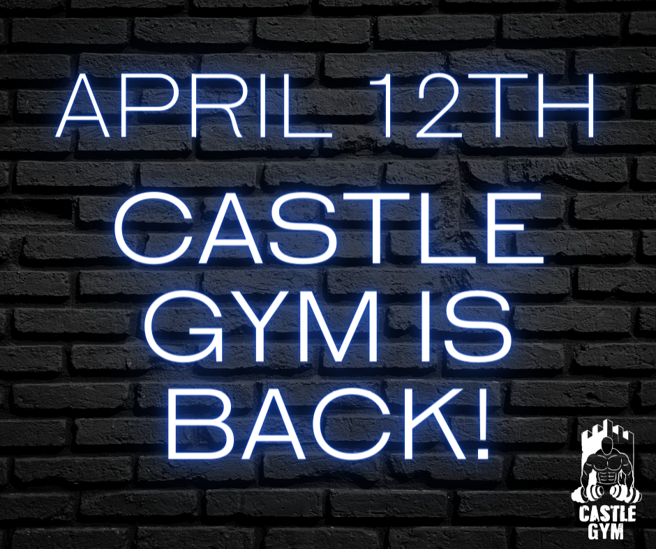 Castle Gym Reopening