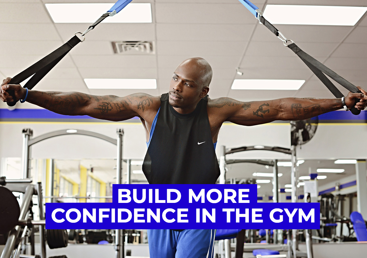 How to Build Confidence in the Gym Blog